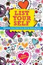 List Your Self: Discover Your Own True Self by Making Lists