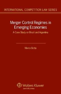 Merger Control Regimes in Emerging Economies