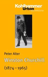 Winston Churchill (1874 - 1965): Juristische Grundlagen Fur Okonomen, Politologen, Sozial- Und Kulturwissenschaftler