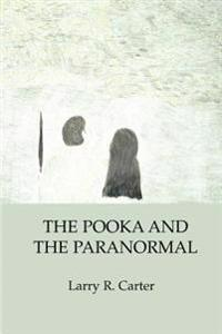 The Pooka And the Paranormal