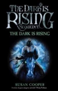 Dark is rising - modern classic