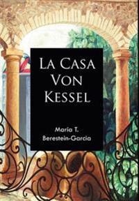 La Casa Von Kessel