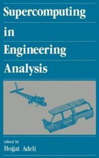 Supercomputing in Engineering Analysis