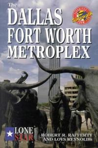 The Dallas-Fort Worth Metroplex