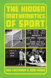 Hidden mathematics of sport - beating the odds in your favourite sports