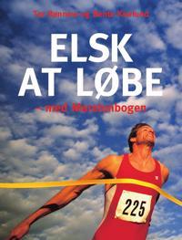 Elsk at løbe - med maratonbogen