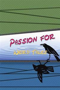 Passion for Weird Tales