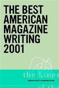 Best American Magazine Writing 2001