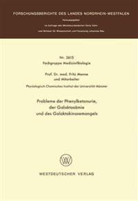 Probleme Der Phenylketonurie, Der Galaktosämie Und Des Galaktokinasemangels