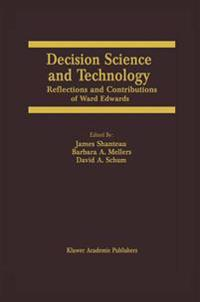 Decision Science and Technology