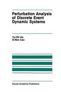 Perturbation Analysis of Discrete Event Dynamic Systems