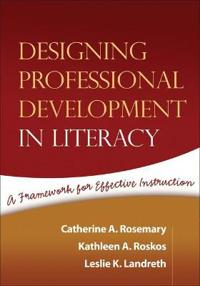 Designing Professional Development in Literacy