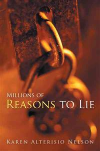 Millions of Reasons to Lie