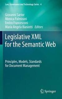 Legislative Xml for the Semantic Web