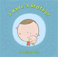 I Have a Brother