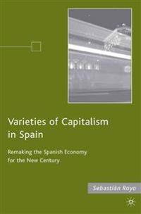 Varieties of Capitalism in Spain