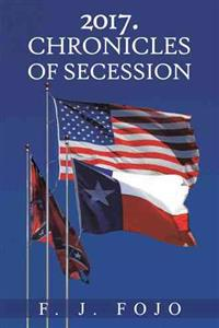 2017. Chronicles of Secession