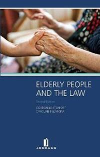 Elderly People and the Law: Second Edition