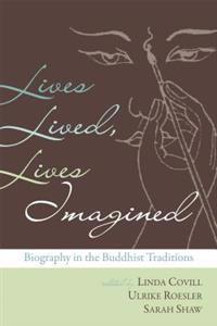 Lives Lived, Lives Imagined