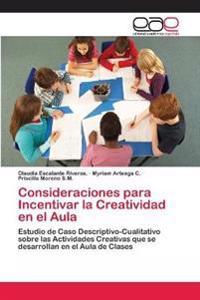 Consideraciones Para Incentivar La Creatividad En El Aula