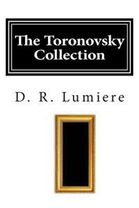 The Toronovsky Collection: A Story of Art and Betrayal