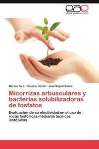 Micorrizas Arbusculares y Bacterias Solubilizadoras de Fosfatos