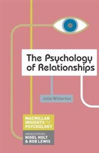 The Psychology of Relationships
