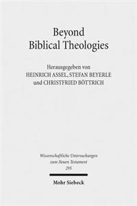 Beyond Biblical Theologies