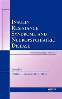 Insulin Resistance Syndrome And Neuropsychiatric Disorders
