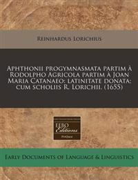 Aphthonii Progymnasmata Partim a Rodolpho Agricola Partim a Joan Maria Catanaeo