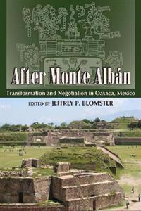 After Monte Alban