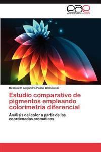 Estudio Comparativo de Pigmentos Empleando Colorimetria Diferencial