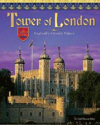 Tower of London: England's Ghostly Castle