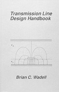Transmission Line Design Handbook