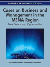Cases on Business and Management in the MENA Region: