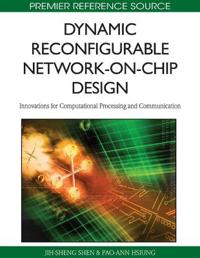 Dynamic Reconfigurable Network-on-Chip Design