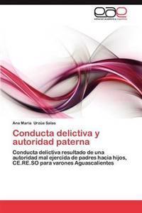 Conducta Delictiva y Autoridad Paterna