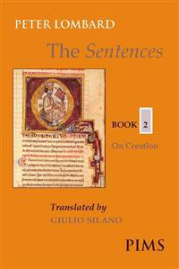 The Sentences: Book 2: On Creation