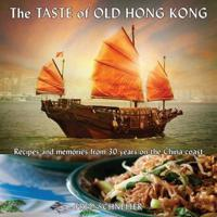 The Taste of Old Hong Kong