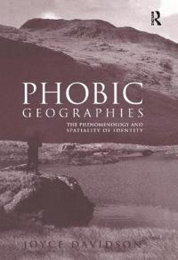 Phobic Geographies
