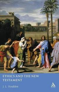 Ethics and the New Testament
