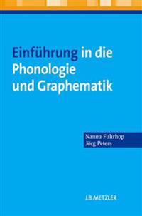 Einführung in Die Phonologie Und Graphematik