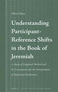 Understanding Participant-Reference Shifts in the Book of Jeremiah