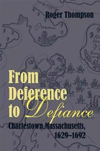 From Deference to Defiance (Paperback)