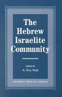The Hebrew Isrealite Community