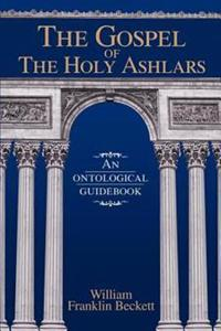 The Gospel of the Holy Ashlars