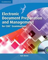 Electronic Document Preparation and Management for CSEC Examinations