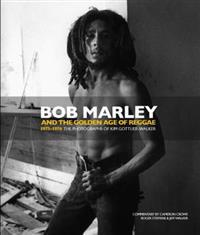 Bob Marley and the Golden Age of Reggae 1975-1976
