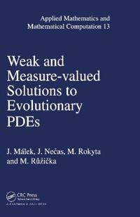 Weak and Measure-Valued Solutions to Evolution Pdes