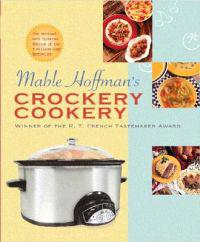 Mable Hoffman's Crockery Cookery, Revised Edition